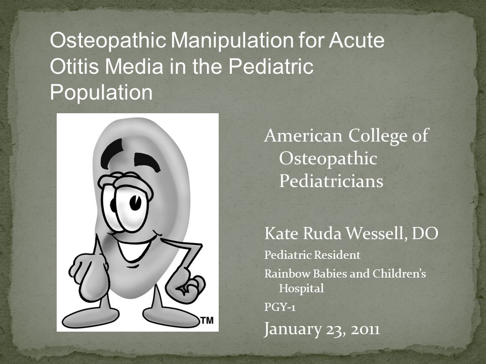 Osteopathic Manipulation for Acute Otitis Media in the Pediatric Population
