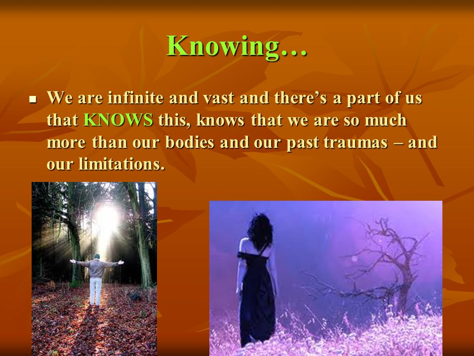 Knowing…