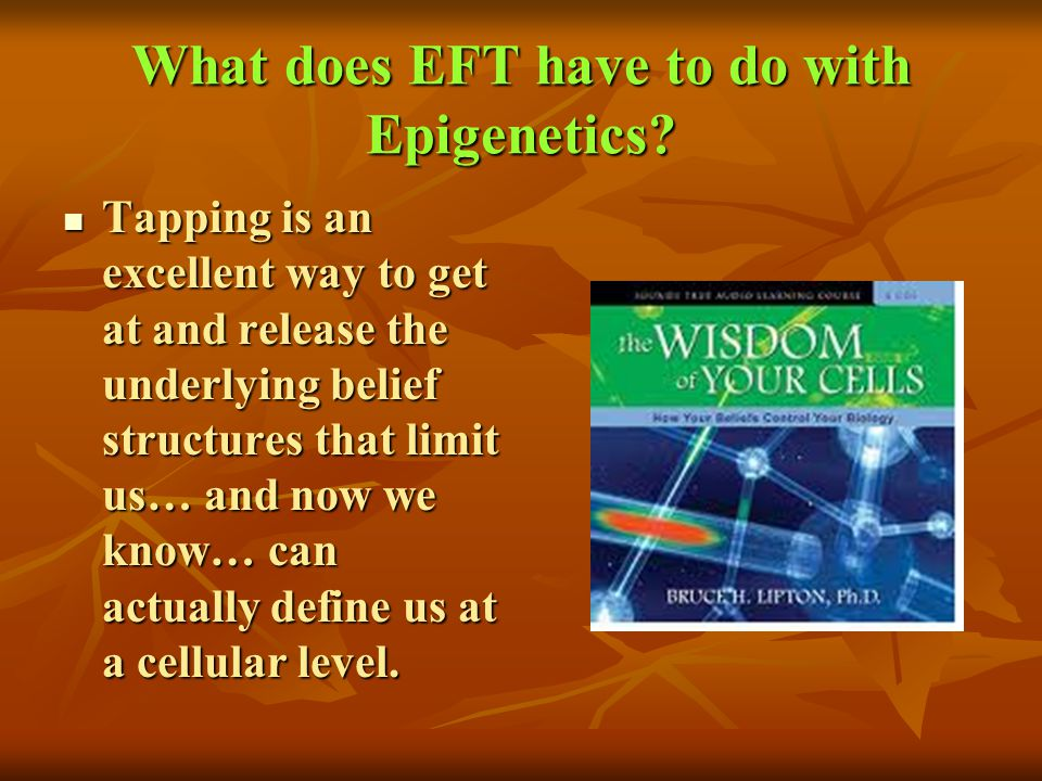 What does EFT have to do with Epigenetics