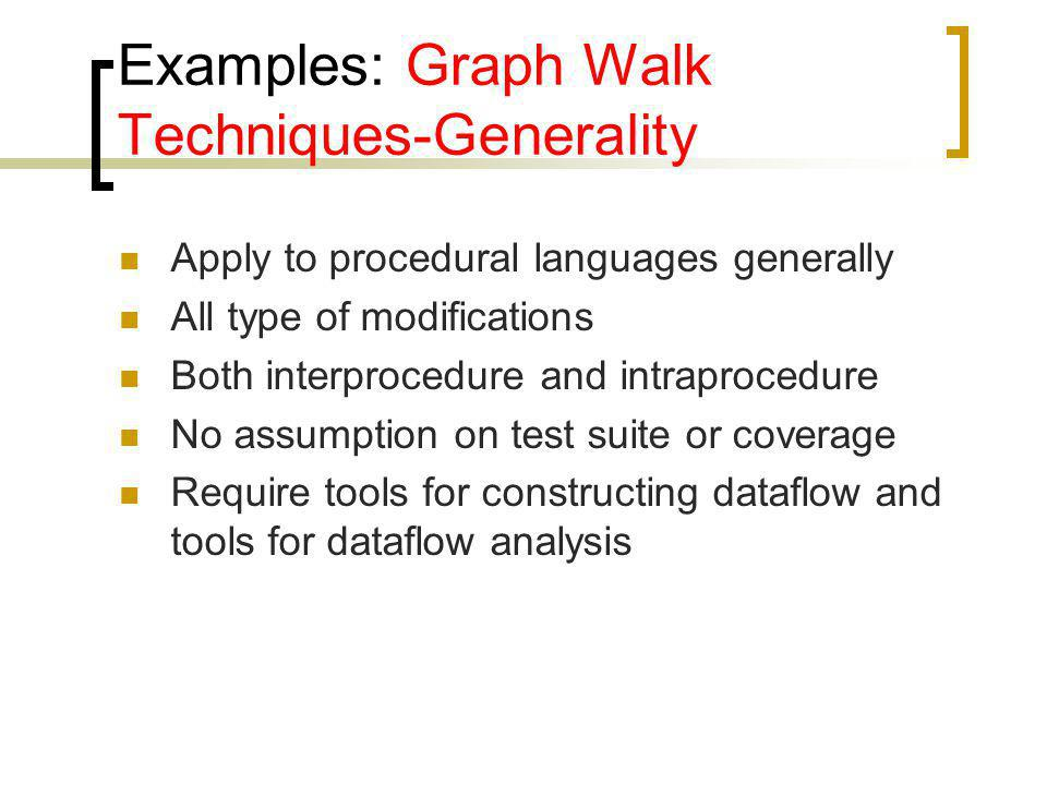 Examples: Graph Walk Techniques-Generality