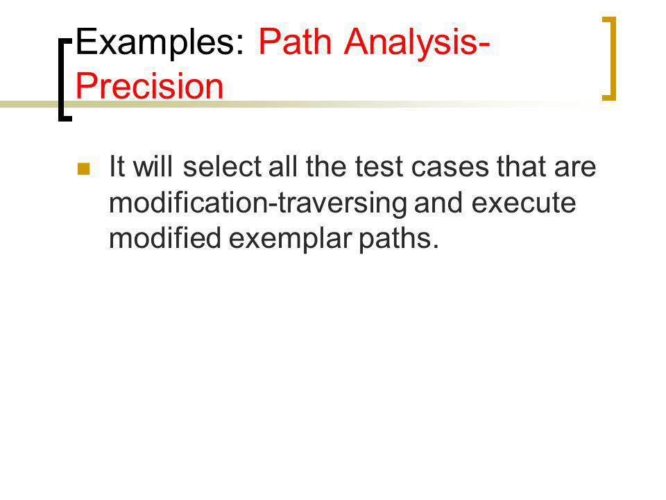 Examples: Path Analysis-Precision