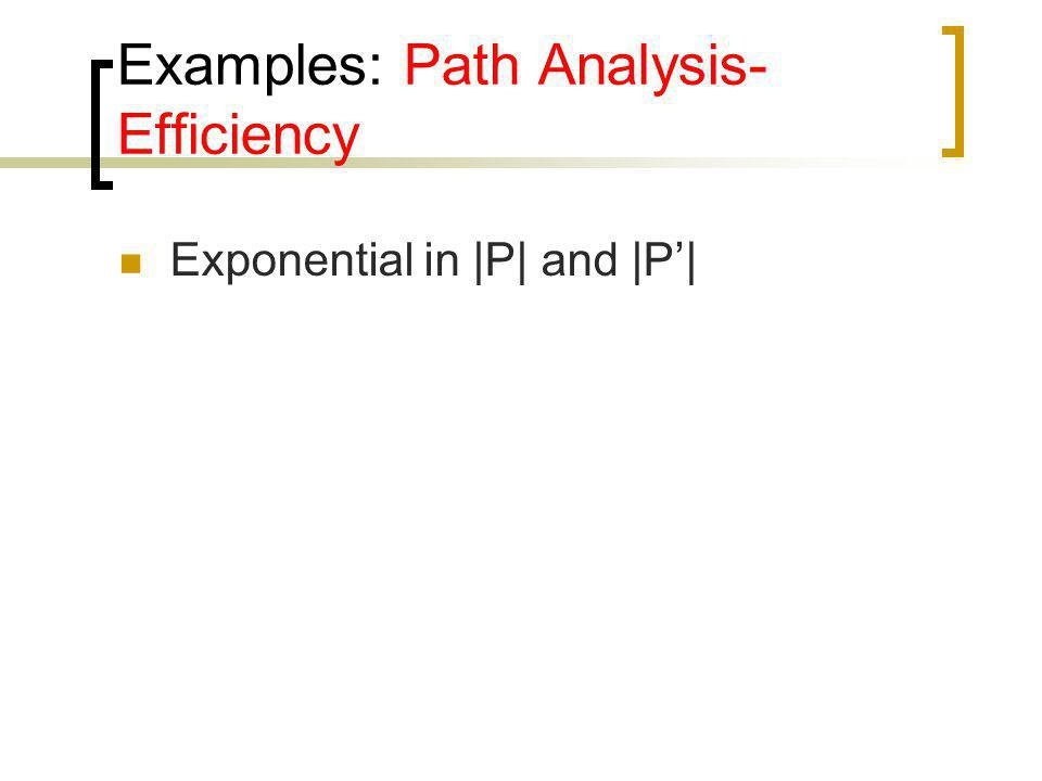 Examples: Path Analysis-Efficiency