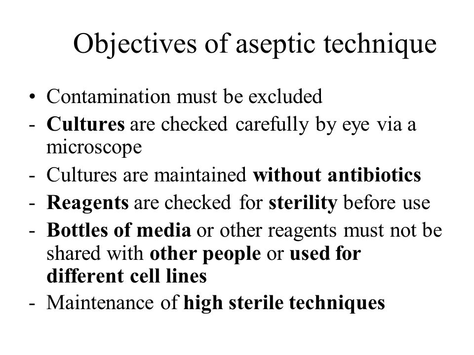 Objectives of aseptic technique