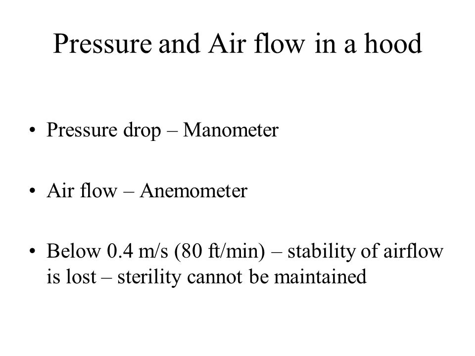 Pressure and Air flow in a hood