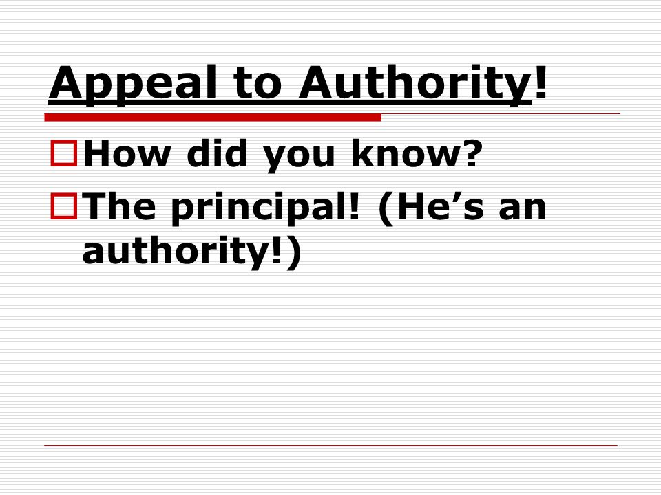 Appeal to Authority! How did you know