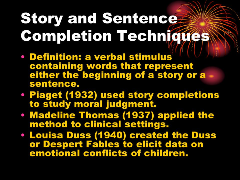 Story and Sentence Completion Techniques