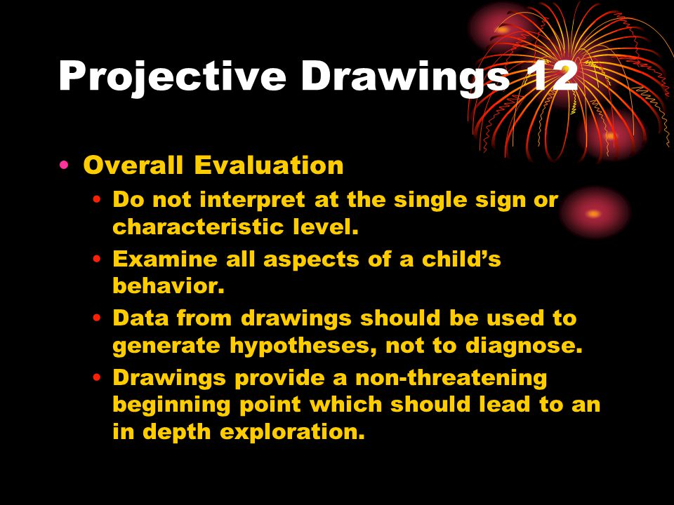Projective Drawings 12 Overall Evaluation