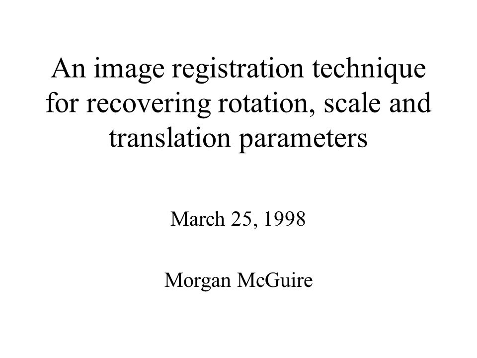 An image registration technique for recovering rotation, scale and translation parameters
