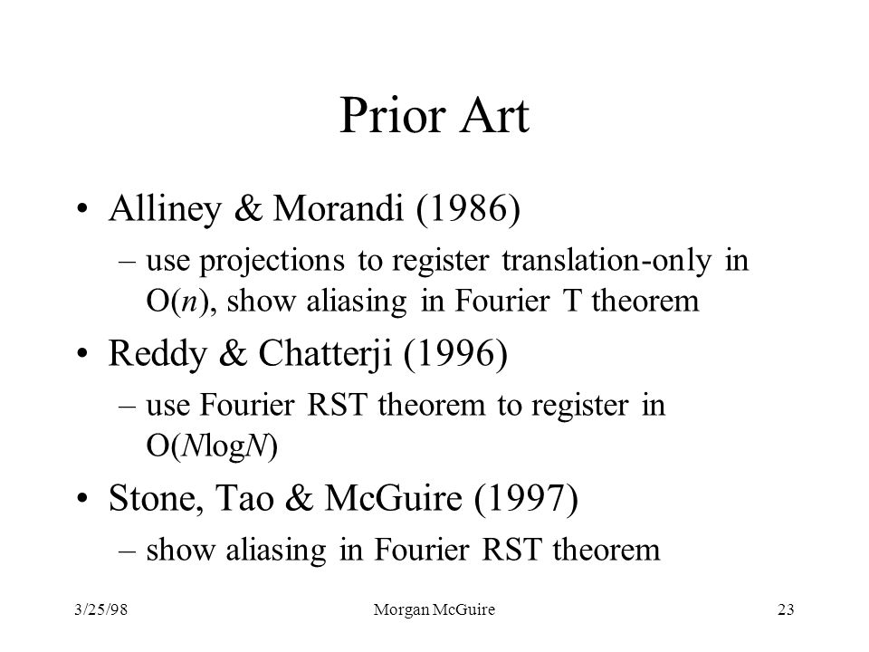 Prior Art Alliney & Morandi (1986) Reddy & Chatterji (1996)