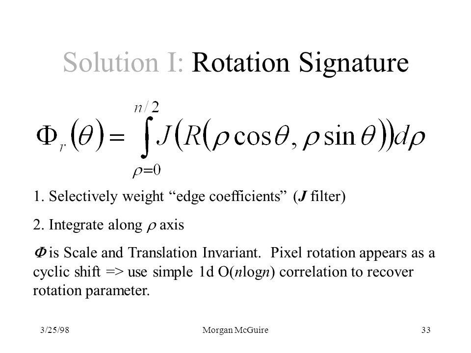 Solution I: Rotation Signature