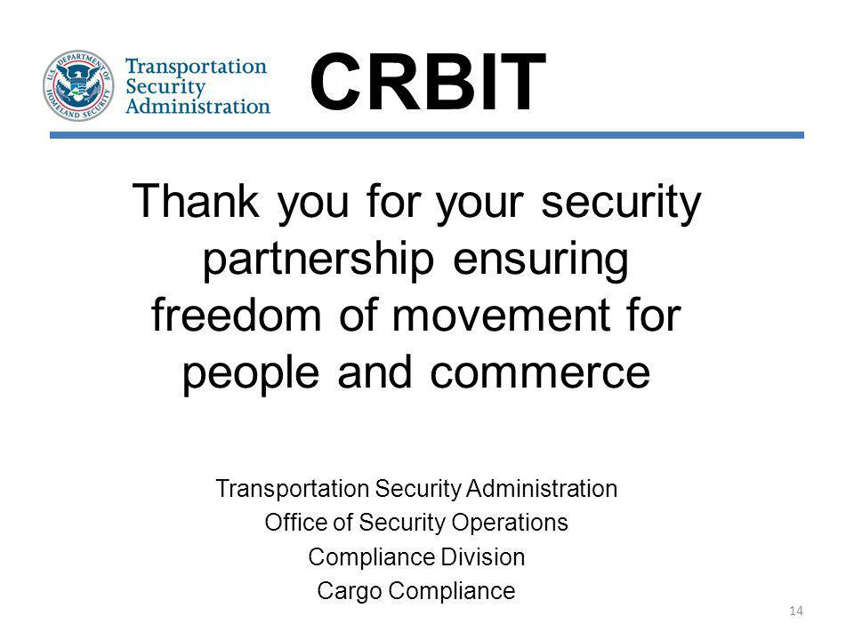 CRBIT Thank you for your security partnership ensuring freedom of movement for people and commerce.