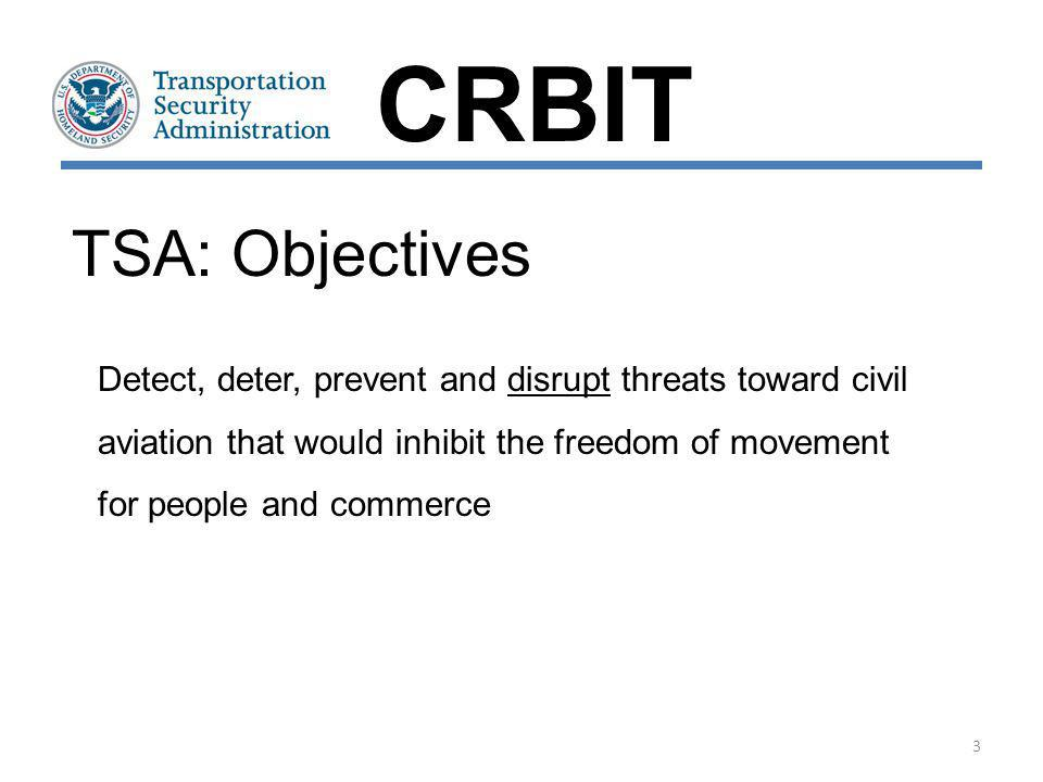 CRBIT TSA: Objectives.