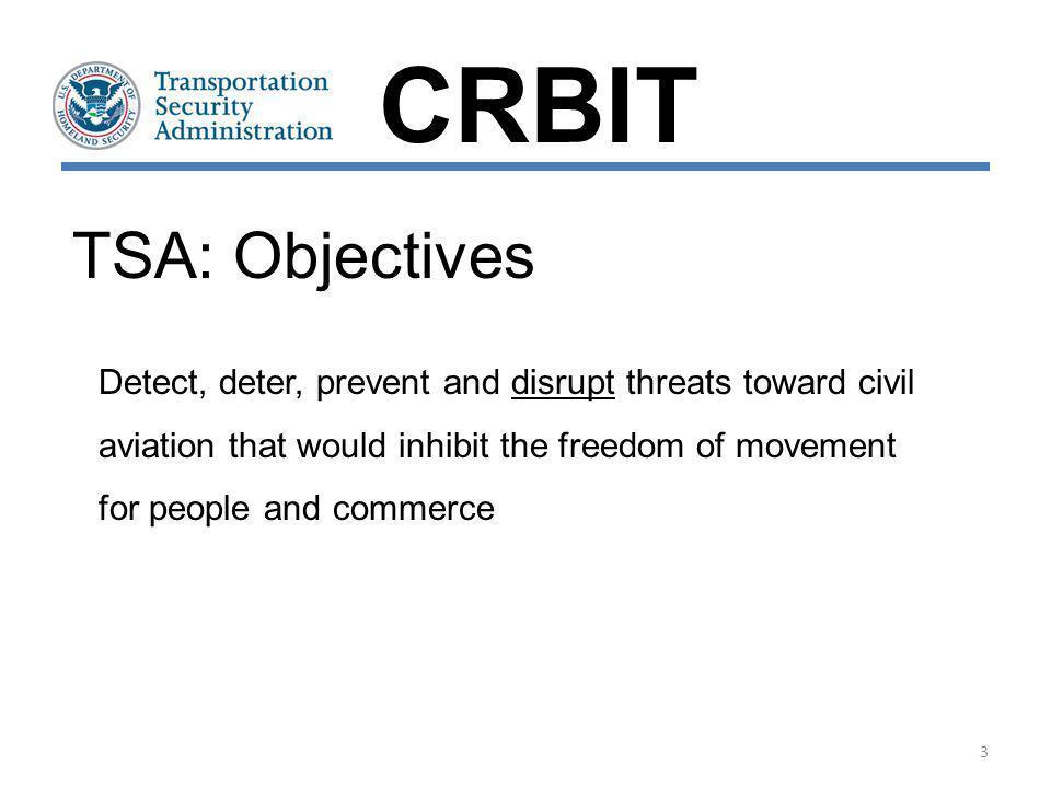 CRBIT TSA: Objectives.