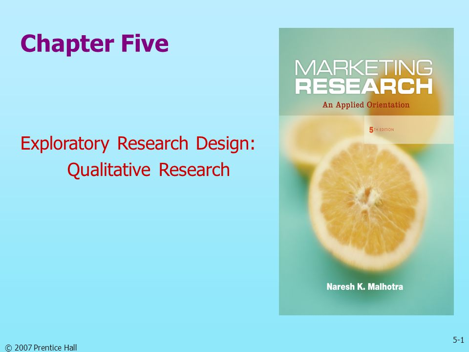 Chapter Five Exploratory Research Design: Qualitative Research