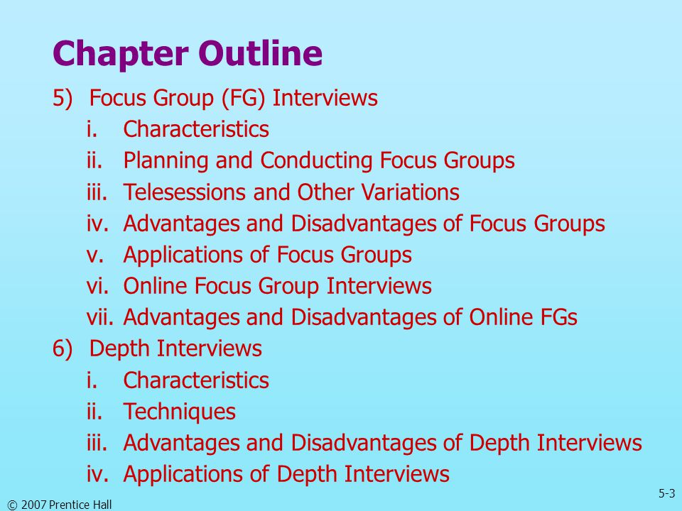 Chapter Outline Focus Group (FG) Interviews Characteristics