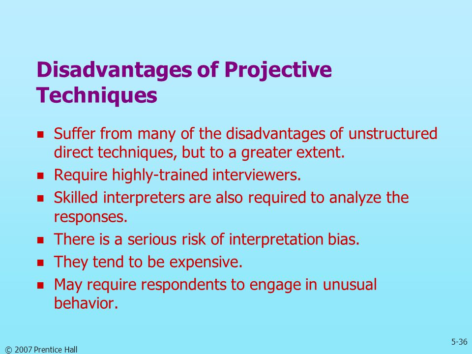 Disadvantages of Projective Techniques