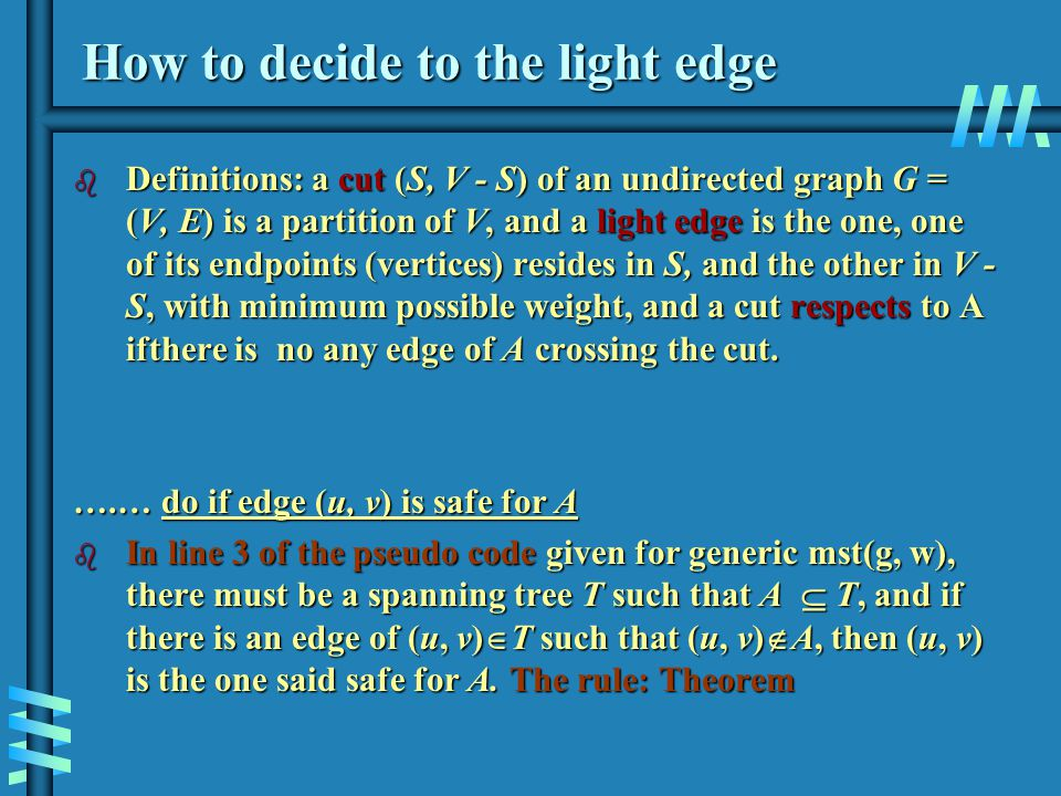 How to decide to the light edge