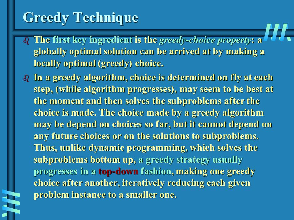 Algorithms for optimization problems typically go through a sequence of steps, using dynamic programming to determine the best choices, (bottom-up) for subproblem solutions.