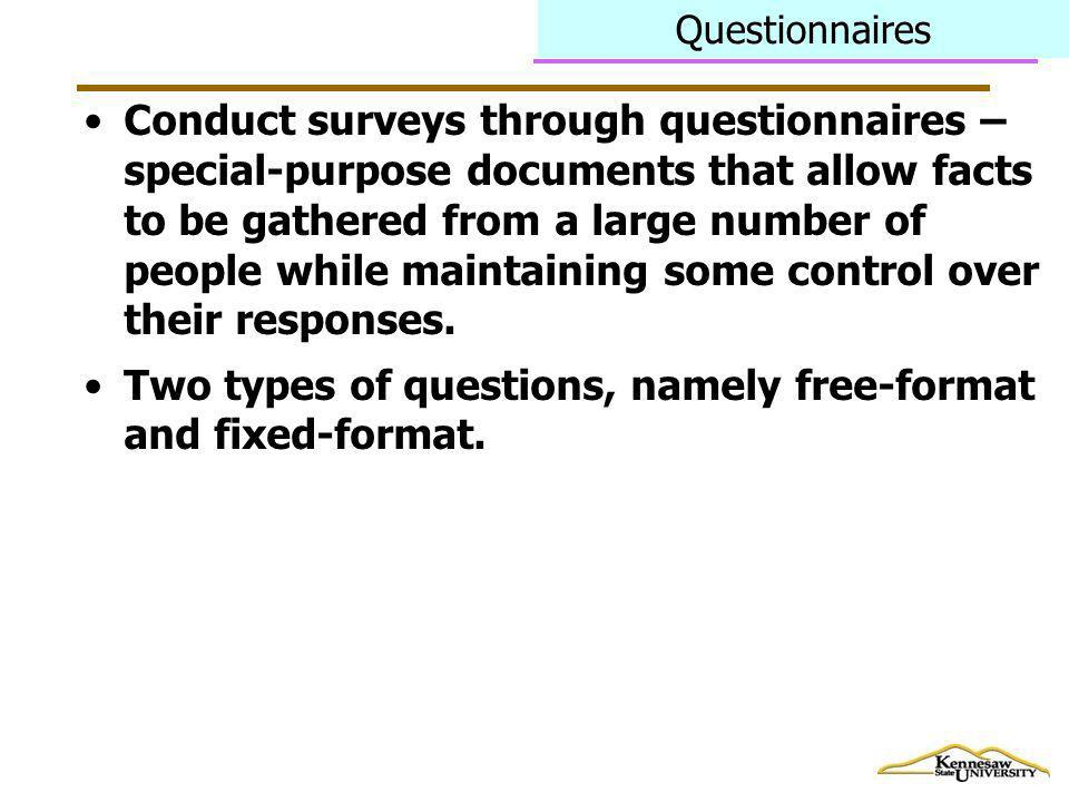 Two types of questions, namely free-format and fixed-format.