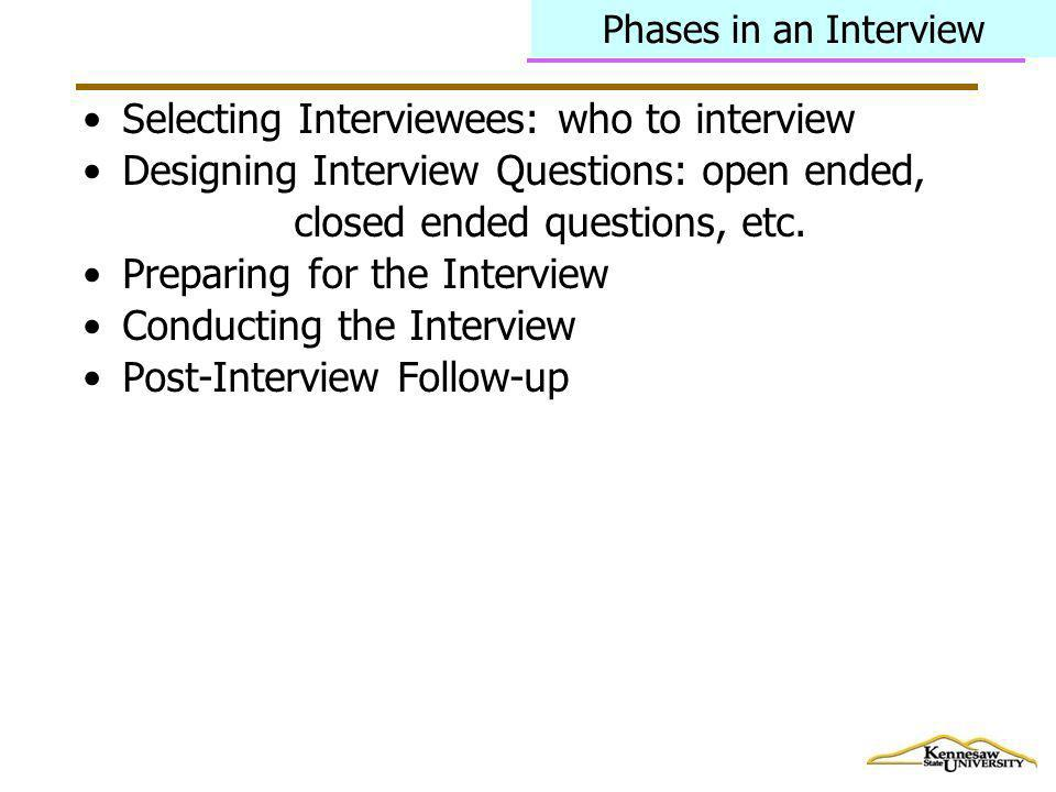 Selecting Interviewees: who to interview