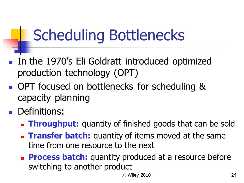 Scheduling Bottlenecks