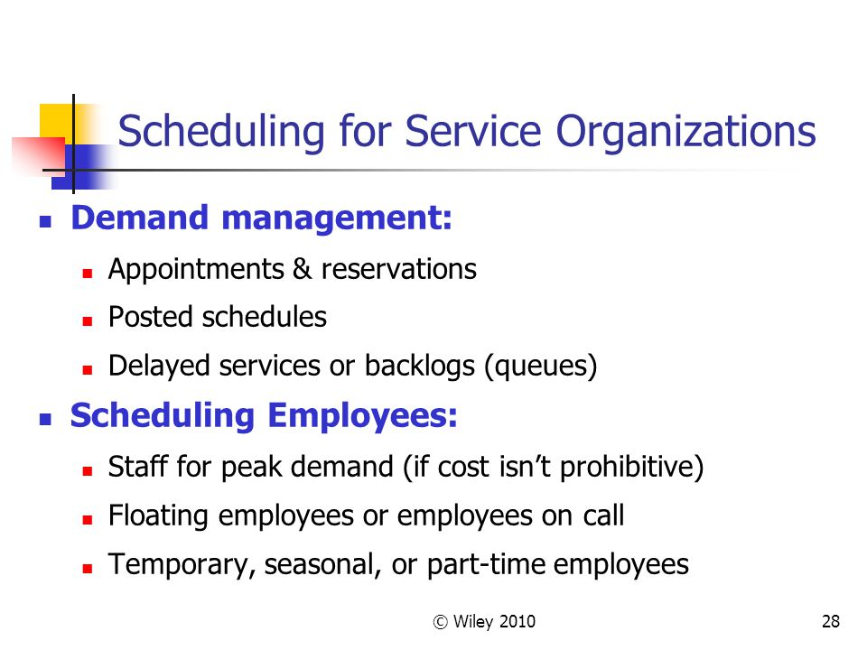 Scheduling for Service Organizations