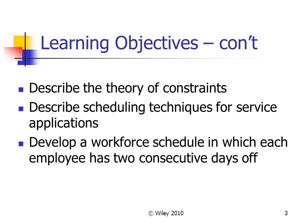 Learning Objectives – con't