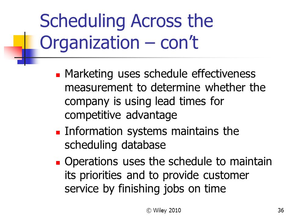 Scheduling Across the Organization – con't