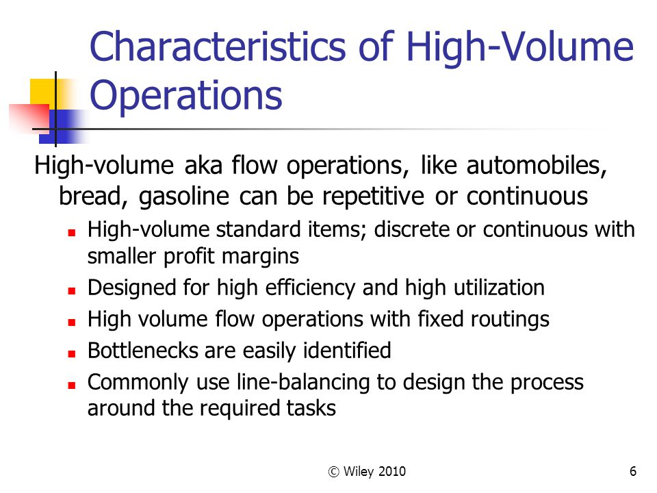 characteristics of operations volume variety To maximize productivity, every company needs a sound production plan  however, effective planning is a complex process that covers a wide variety of.