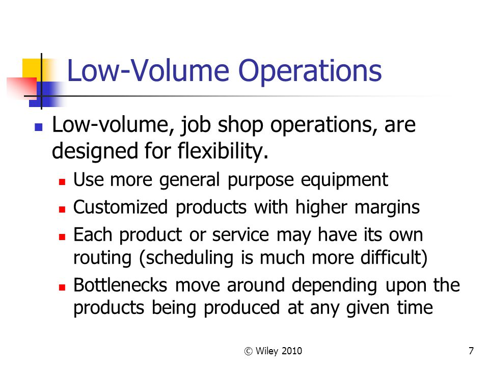 Low-Volume Operations