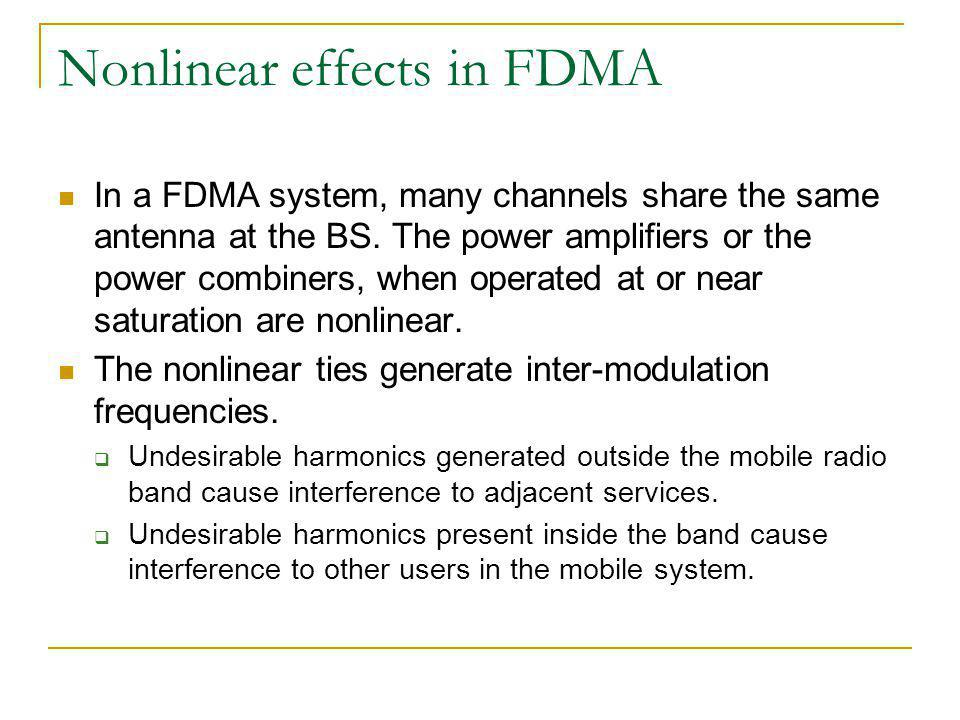Nonlinear effects in FDMA