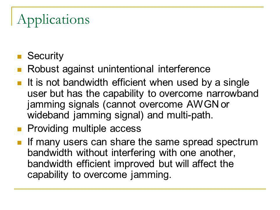 Applications Security Robust against unintentional interference