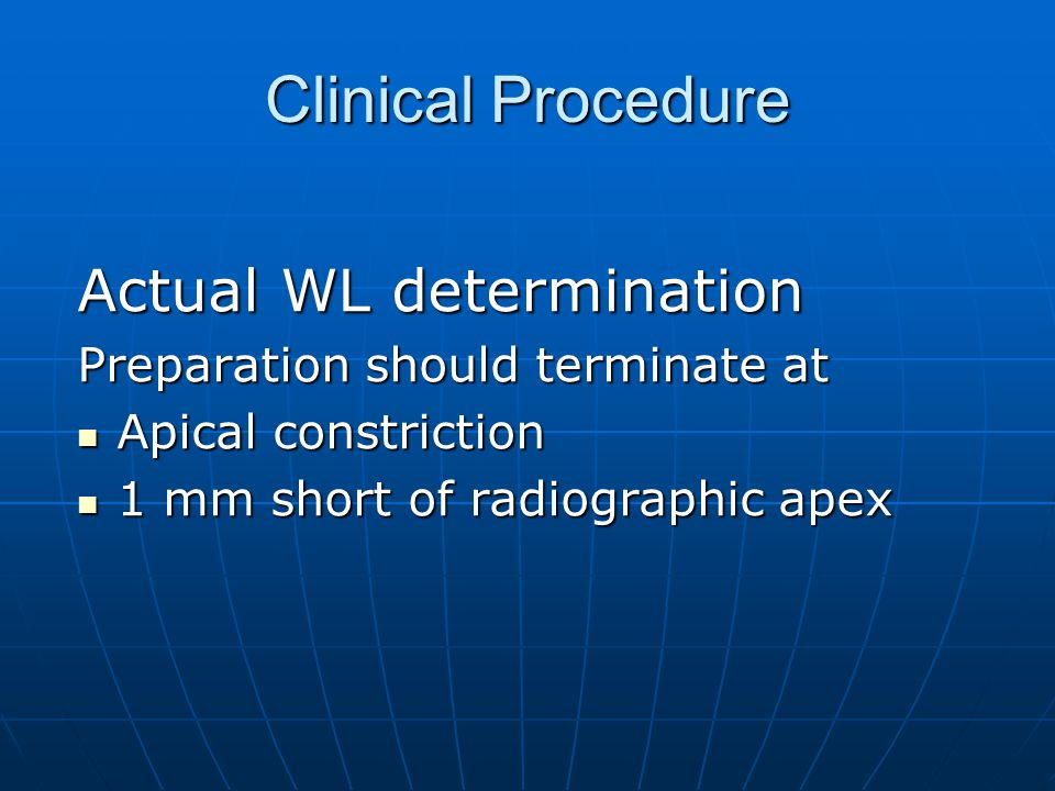 Clinical Procedure Actual WL determination