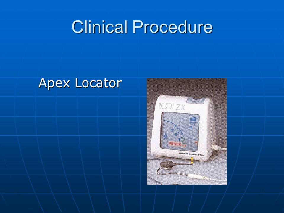 Clinical Procedure Apex Locator