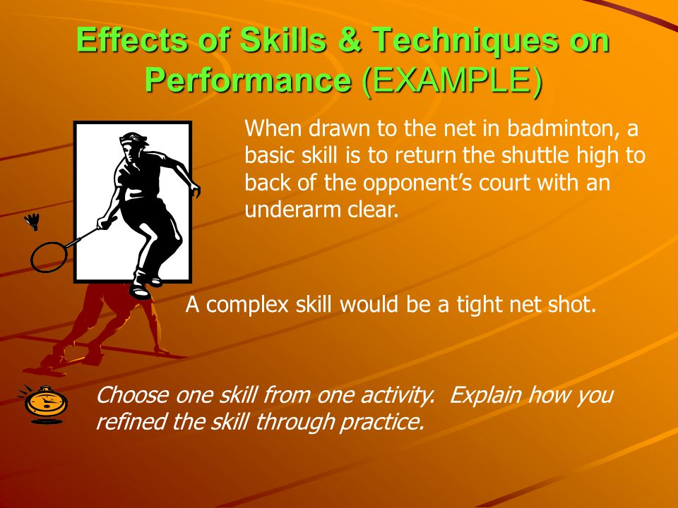 Effects of Skills & Techniques on Performance (EXAMPLE)
