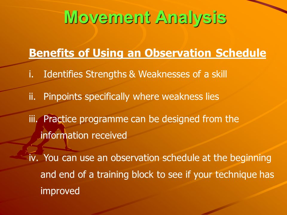 Movement Analysis Benefits of Using an Observation Schedule