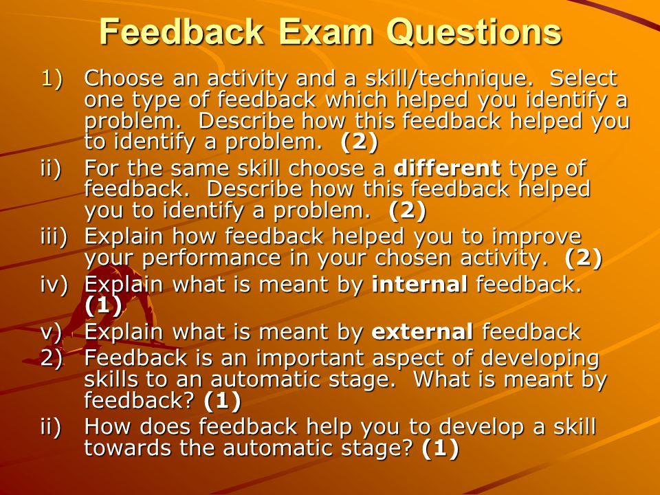 Feedback Exam Questions