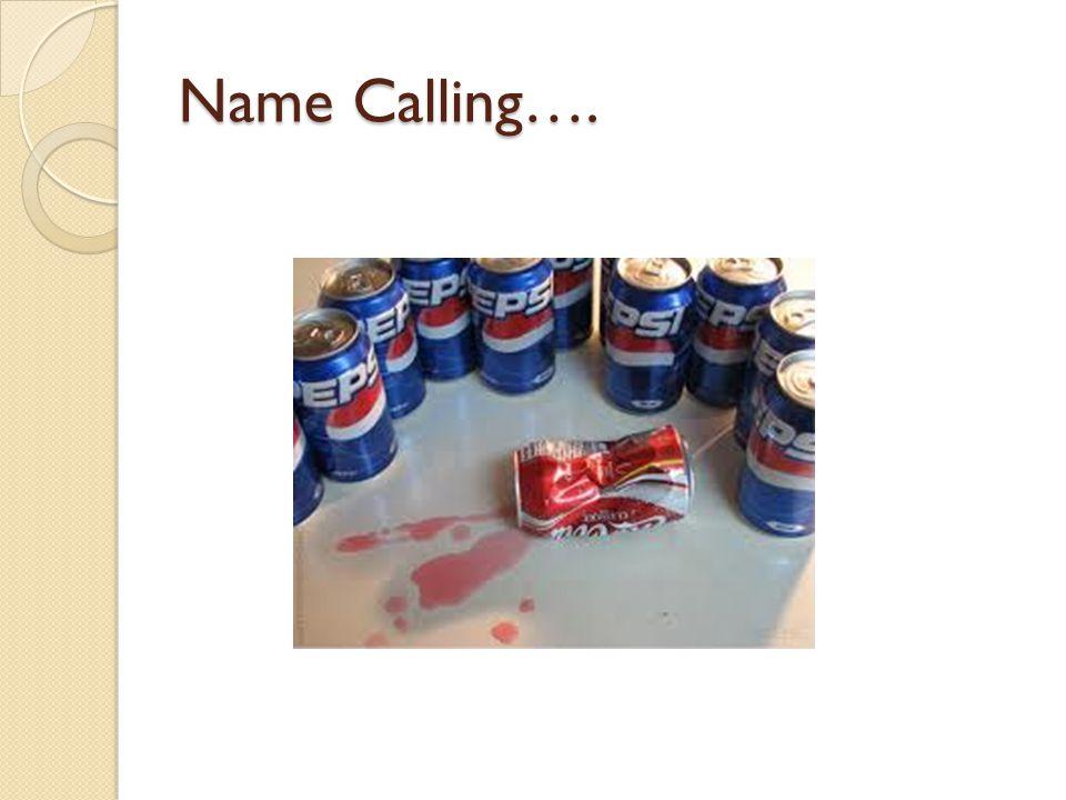 Name Calling….