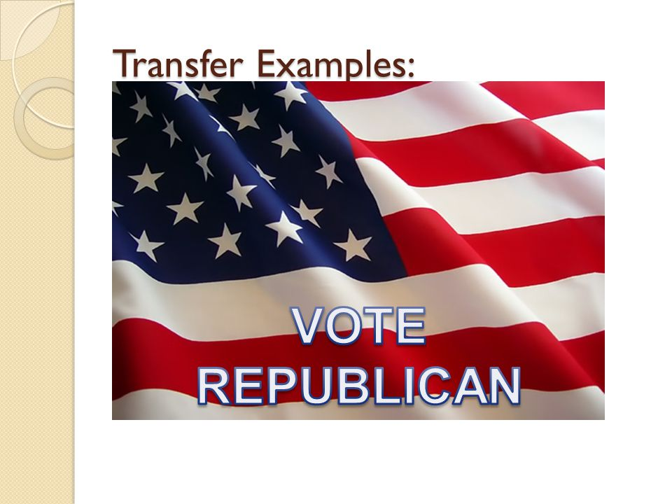 Transfer Examples: VOTE REPUBLICAN