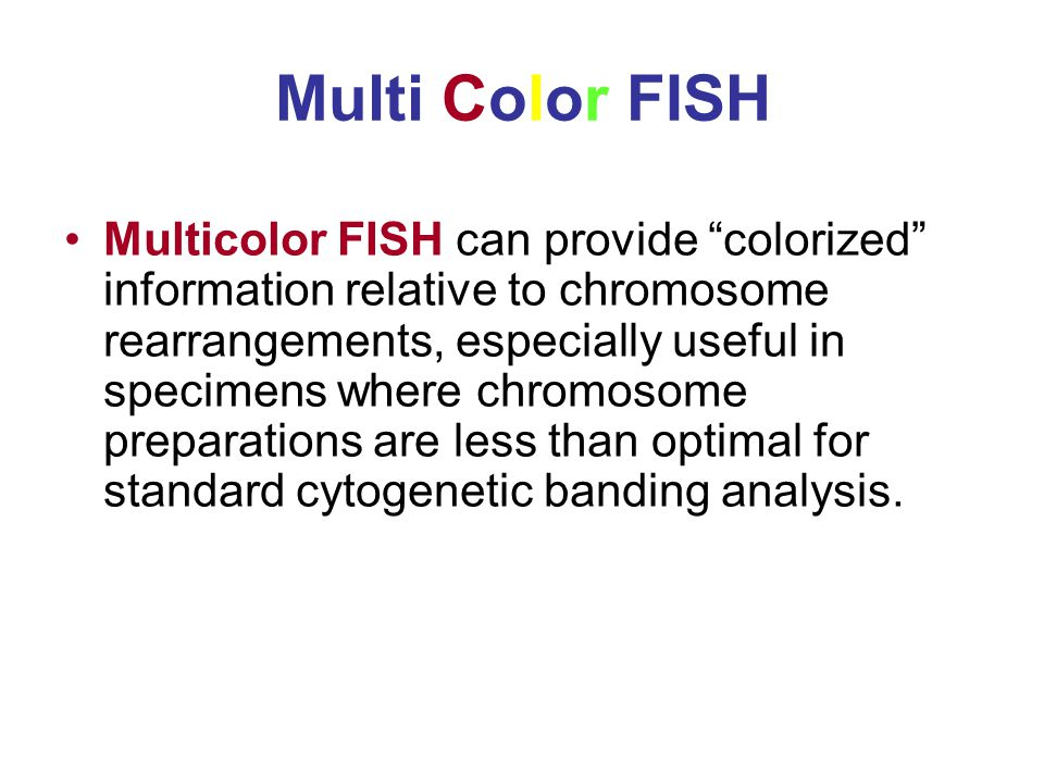 Multi Color FISH