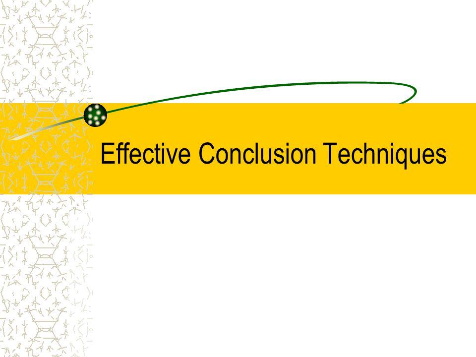 Effective Conclusion Techniques