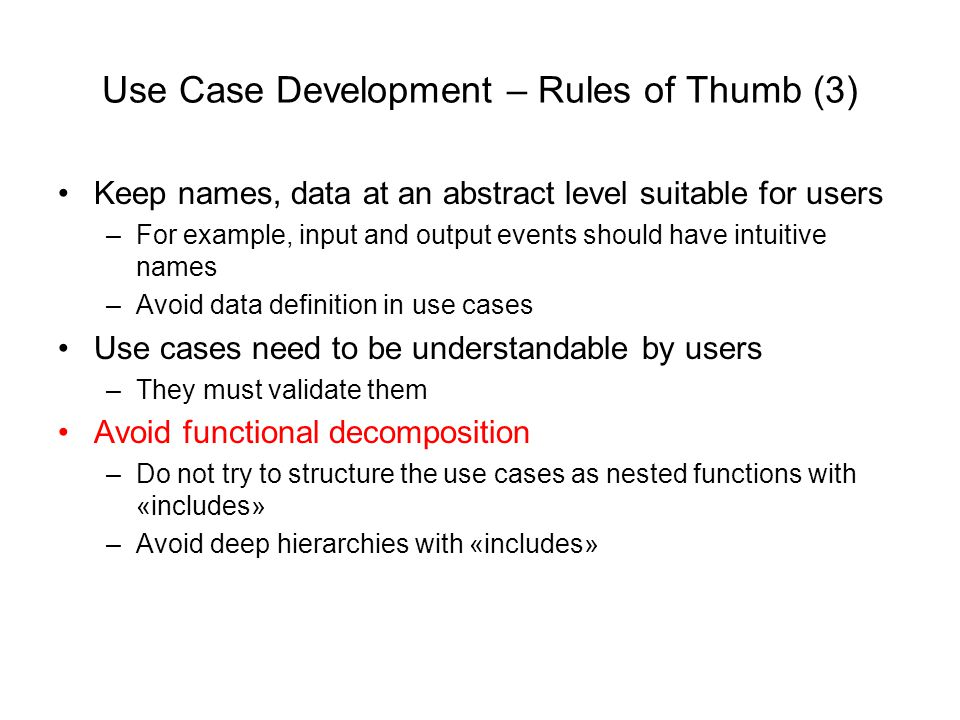 Use Case Development – Rules of Thumb (3)