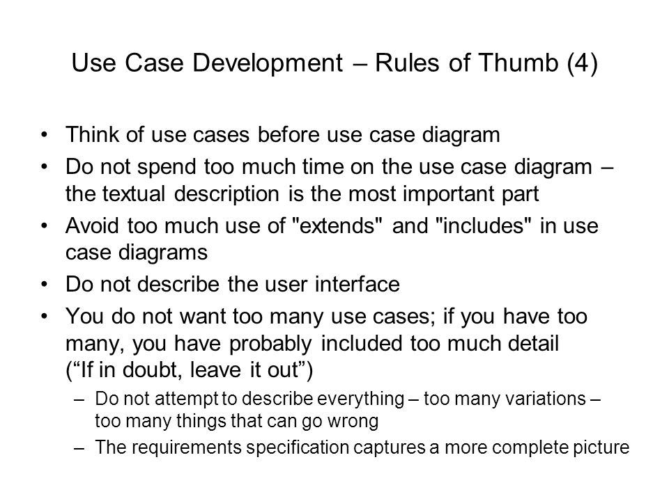 Use Case Development – Rules of Thumb (4)
