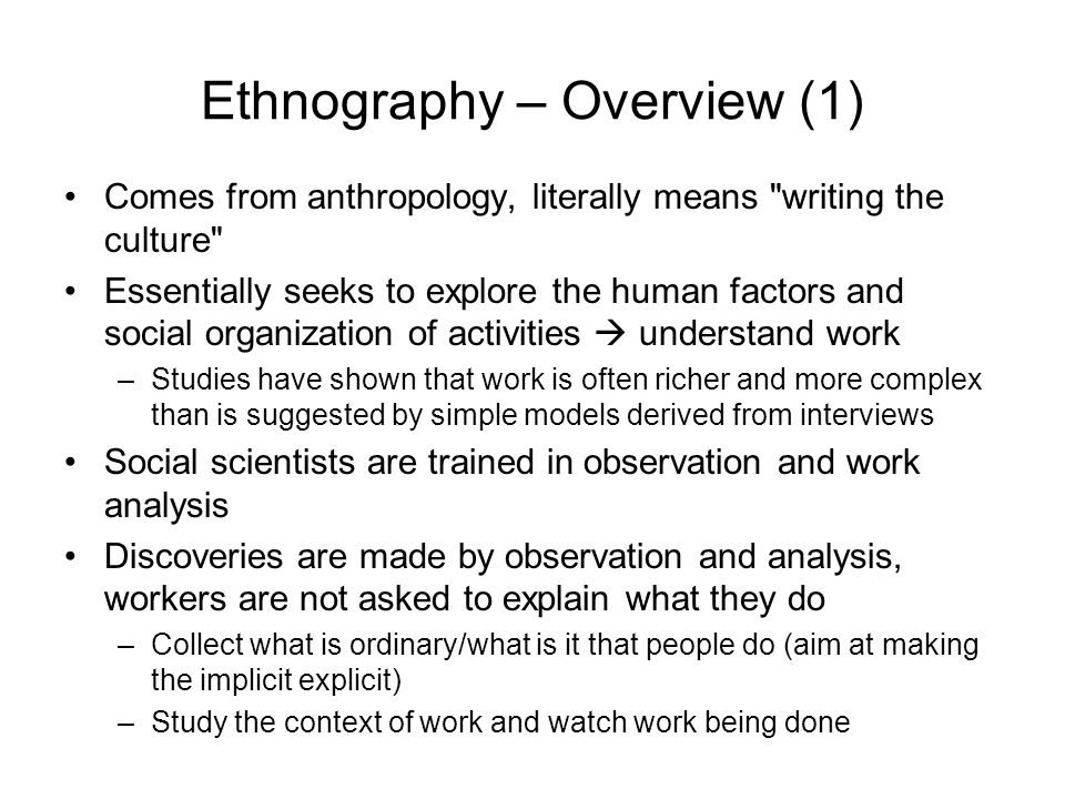 Ethnography – Overview (1)