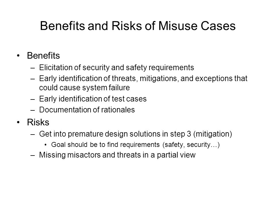 Benefits and Risks of Misuse Cases