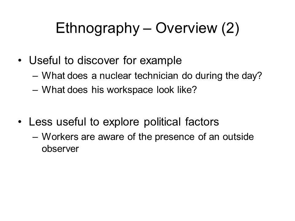 Ethnography – Overview (2)