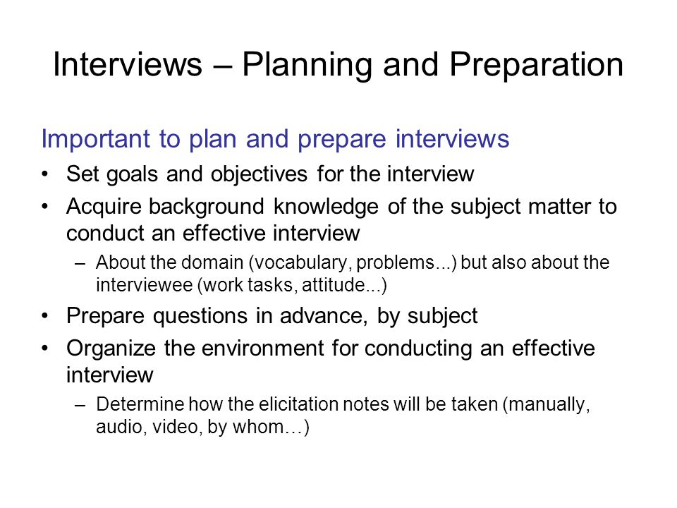 Interviews – Planning and Preparation
