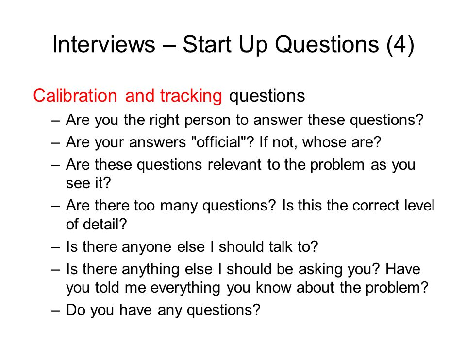 Interviews – Start Up Questions (4)