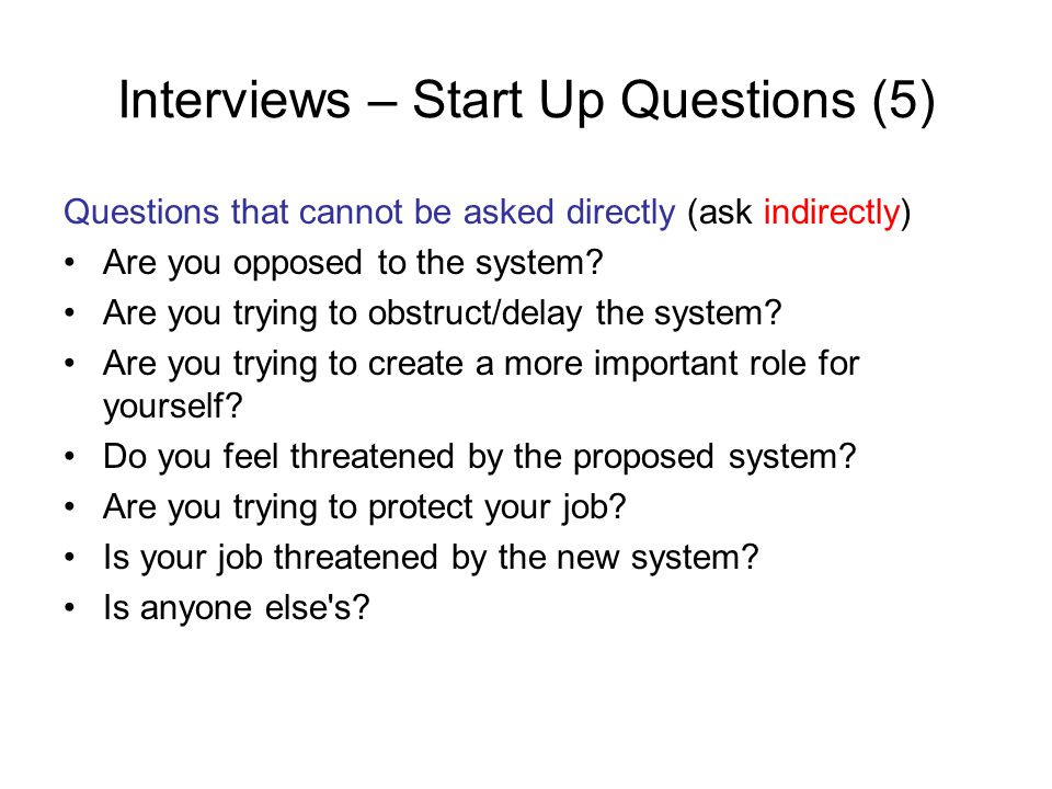 Interviews – Start Up Questions (5)