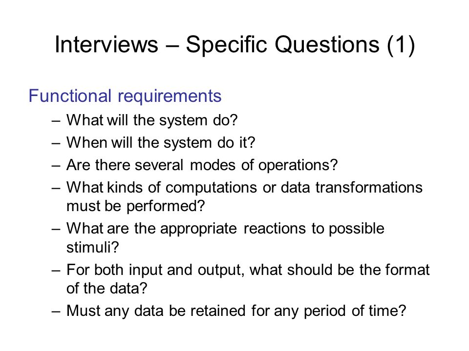 Interviews – Specific Questions (1)